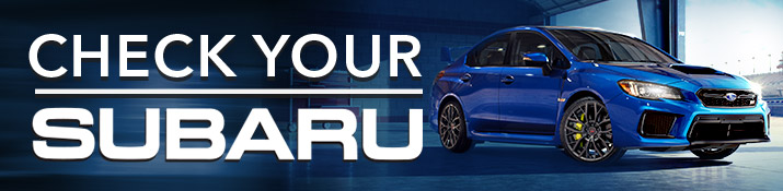 Check Your Subaru - Safe Driving Tips From Willowdale Subaru