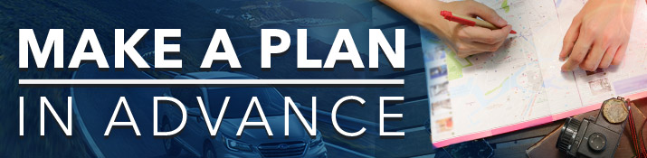 Make a Plan in Advance - Safe Driving Tips From Willowdale Subaru